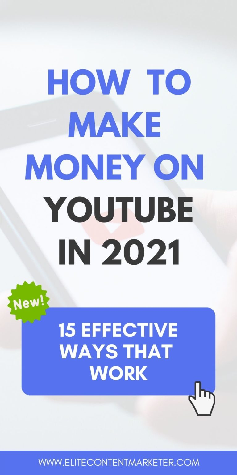 How To Make Money On Youtube In 2021 15 Effective Ways