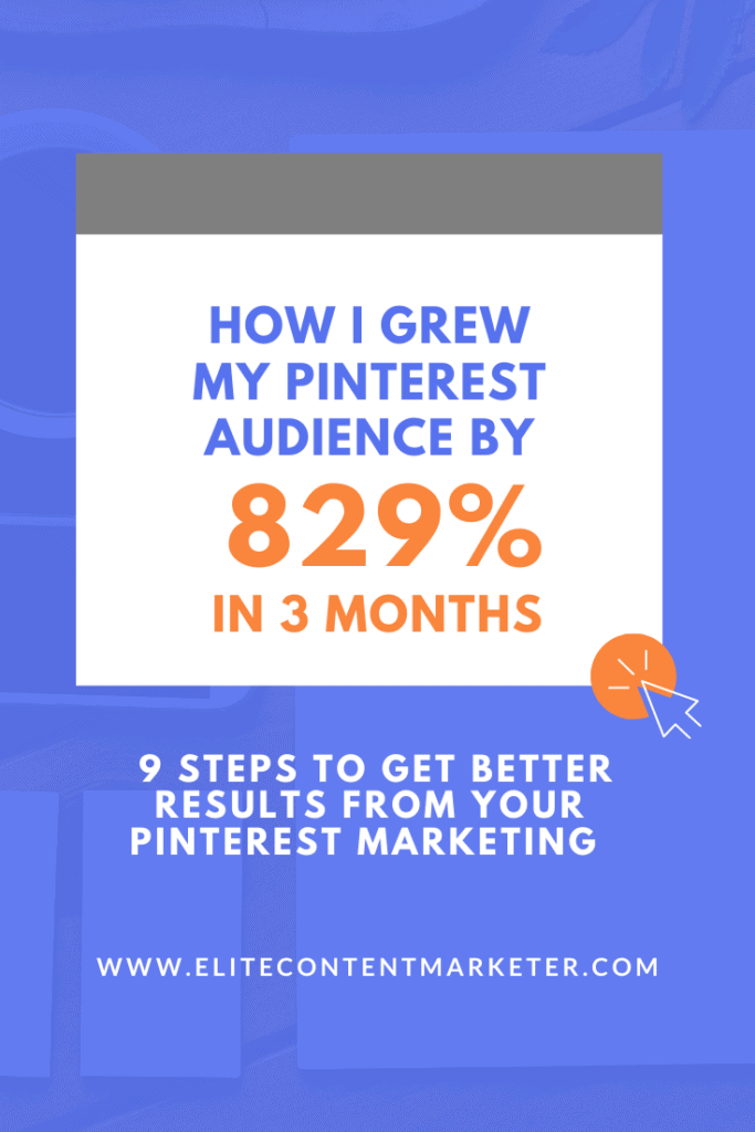 How To Grow Your Pinterest Audience By 829% In Three Months