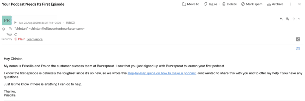 A followup email from Buzzsprout that provides a little bit of a nudge to start your first podcast (if you don't upon signing up)