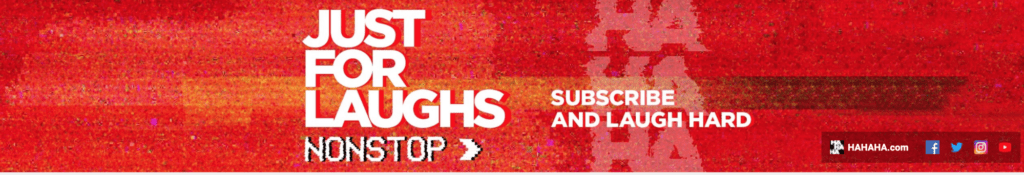The image shows how Just For Laughs have placed a direct request to their channel art viewers for subscribing in their channel artwork.