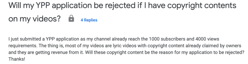 A screenshot of a question and a response regarding whether YPP applications will be rejected if videos have copyright content.
