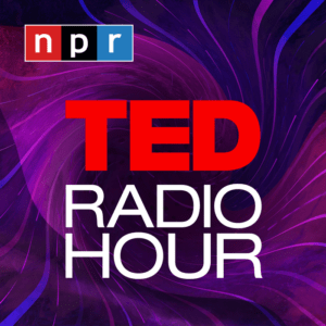 TED RADIO HOUR - example of a repurposed podcast