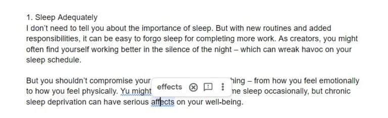 Google Documents corrects errors in the text as you write, allowing fluidity and flow of text